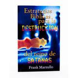 Estrategias Biblicas Para La Destruccion De Satanas Pdf