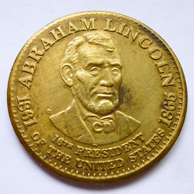 Medalla Conmemorativa Abraham Lincoln 16° Presidente Usa