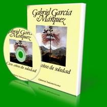 Audiolibro 100 Años De Soledad, Libro Gabriel Garcia Marquez