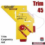 Trim45 El Mejor Auxiliar Carpintero Para Molduras Milescraft