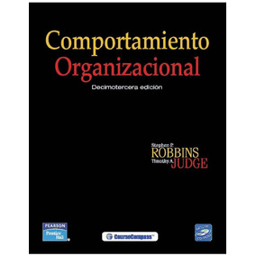 Comportamiento Organizacional, 13va Ed- Stephen P. R