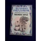 Recuerdos Para Guardar. Wilfrido Artus.
