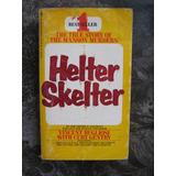 Helter Skelter La Historia En Inglés