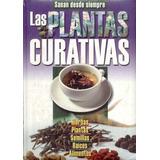 Libro Las Plantas Curativas Más Obsequio.