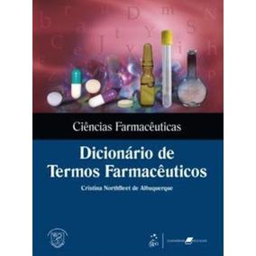 Ciências Farmacêuticas - Dicionário De Termos Farmacêuti