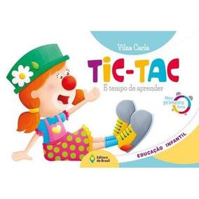 Tic-tac - É Tempo De Aprender - Meu Primeiro Livro