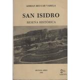 San Isidro Reseña Historica. Adrian Beccar Varela.