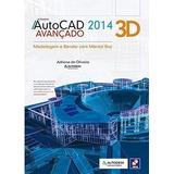 Livro Autocad 2014 3d Avançado Paulo Sérgio Marin