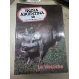 Revista Fauna Argentina N 30 La Vizcacha 1983 En La Plata
