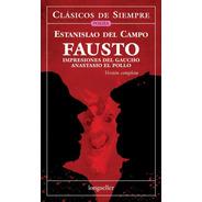 Fausto - Clásicos De Siempre - Longseller