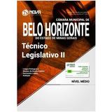 Apostila Câmara Belo Horizonte Mg 2017 - Técnico Legisl. Ii