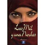 Libro Las Mil Y Una Noches De Anonimo