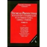 Técnicas Proyectivas Tomo 2 Ambito Clinico Lab Forense  -LG-