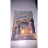 Livro Seminovo O Ônibus De Rosa - Fabrizio Silei