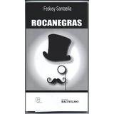 Rocanegras (novela) - Fedosy Santaella