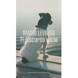 El Discurso Vacío - Mario Levrero - Random House