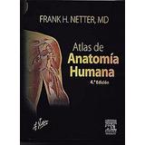 Netter Atlas De Anatomía Humana 4ta, 5ta, 6ta Edición Pdf