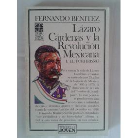 Lázaro Cárdenas Y La Rev. Mexicana.1 Fernando Benítez