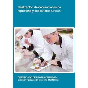 Realización De Decoraciones De Repostería Y Expositores. Cer