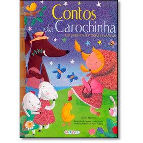 Contos Da Carochinha: Um Livro De Histórias Clássicas