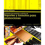 Acabados De Impresion Y Edicion De Soportes Y Formatos