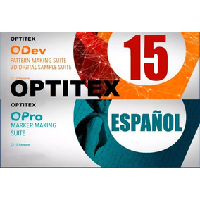 Optitex 15 Español Full Patronaje Win7-win8-win10 32-64 Bit