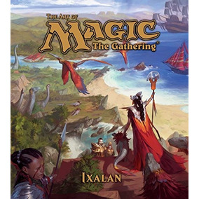 A Arte De Magic: The Gathering - Ixalan