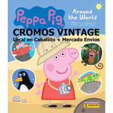 Álbum Peppa Pig Alrededor Mundo Completo. Figuritas A Pegar!
