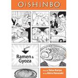 Oishinbo A La Carte 03. Ramen Y Gyoza - Tetsu Kariya