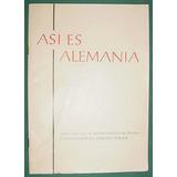 Libro Asi Es Alemania Federal Helmut Arntz Prensa Mapa 1959