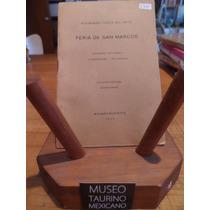 Libros Taurinos,tauromaquia,feria De San Marcos Aguascalient