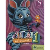 Zulai La Cebra Azul 1 Areas Integradas - Estrada