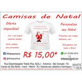 Personalize Camisas Com Temas Natalinos, Por Apenas R$15,00