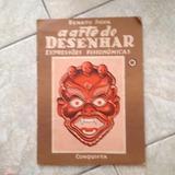 Livro Arte De Desenhar Expressões Fisionômicas Renato Silva
