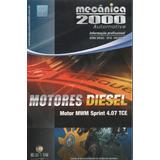 Mecanica 2000 Motor Diesel 4.07 Mwm Sprint Tce