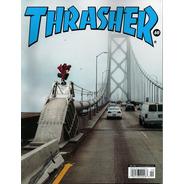 Revista Thrasher- Skatistas,pistas E Comportamento