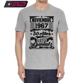 Remeras Aniversarios Cumpleaños 1967 50 Años Siendo Genial