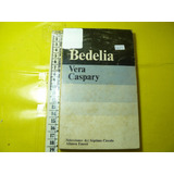 Gp 2635 Libro Novela Bedelia Vera Caspary Alianza Emece