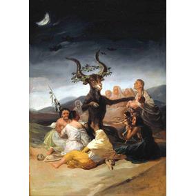 Lienzo Tela Canvas El Aquelarre Francisco Goya 1798