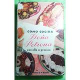 Doña Petrona - Con Olla A Presión Pag 172 Le Falta Una Tapa