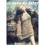 El Arte De Tejer 2013 - Los Nuevos Tejidos