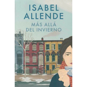 Isabel Allende Ultima Novela Más Allá Del Invierno