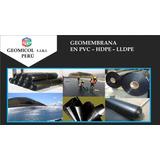 Geomembrana En Pvc, Hdpe, Lldpe. Venta A Nivel Naciona