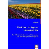 Effect Of Age On Language Use; Timea Dren Envío Gratis