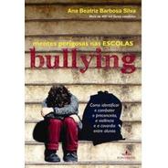 Bullying: Mentes Perigosas Na Escola