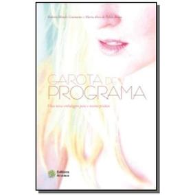 Garota De Programa: Uma Nova Embalagem Para O Mesm