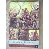 Dictadura Y Revolucion, Lecturas Nacionales V. $120