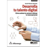 Libro Online: Desarrolla Tu Talento Digital