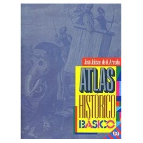 Atlas Historico Basico - Jose Jobson De A. Arruda