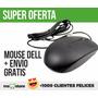 Mouse Dell Optico Usb Original Gratis Envio